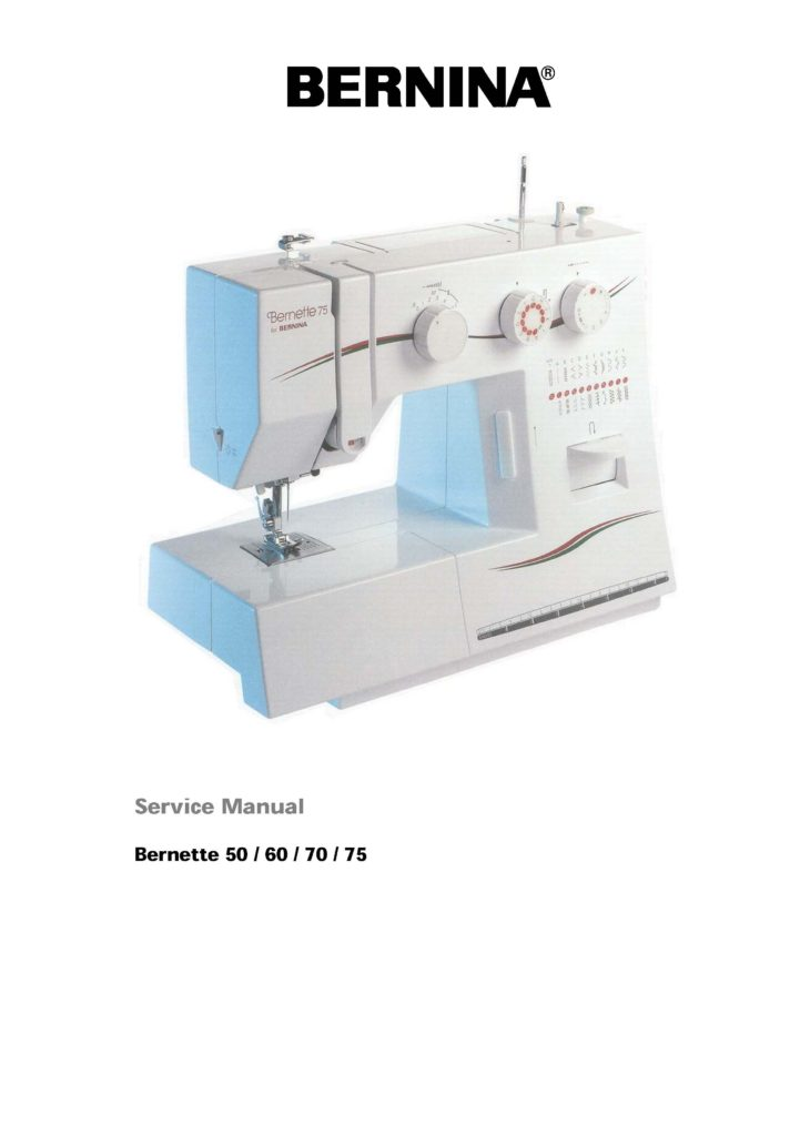 Service Manual For Bernette 50 60 65 70 Sewing Machine