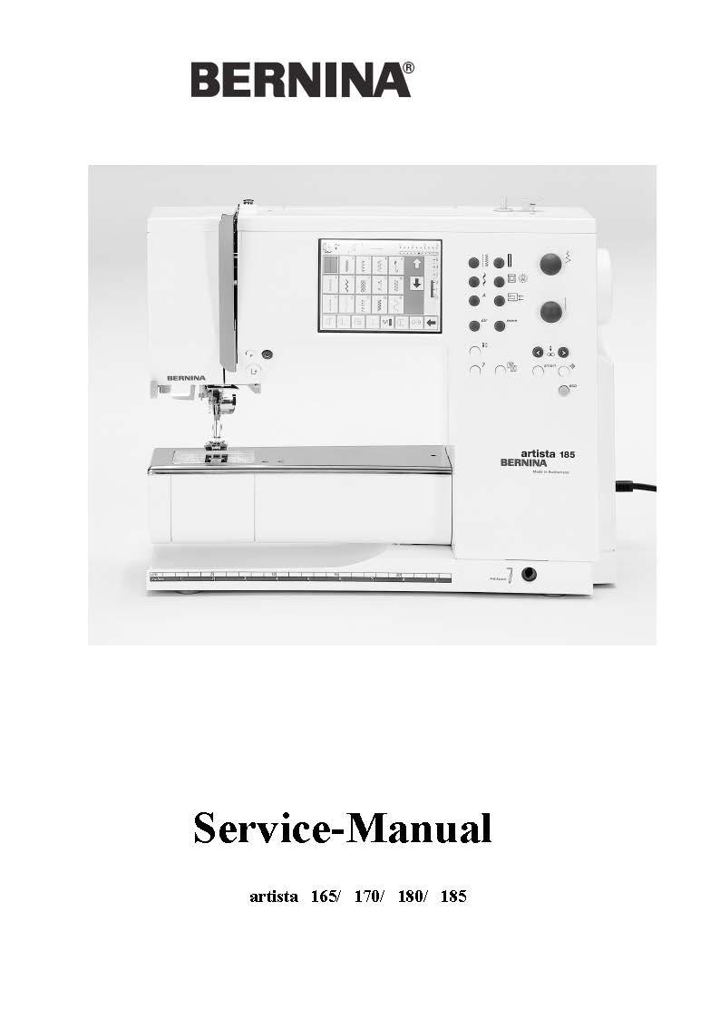 Service Manual For Bernina Artista 165,170,180,185 Sewing Machine